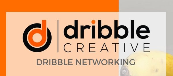Dribble Networking – 1 Feb 2018